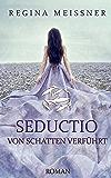 Seductio: Von Schatten verführt