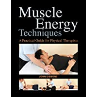 Muscle Energy Techniques: A Practical Guide for Physical Therapists