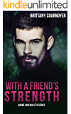 With a Friend's Strength (Badge and Bullets Book 2)