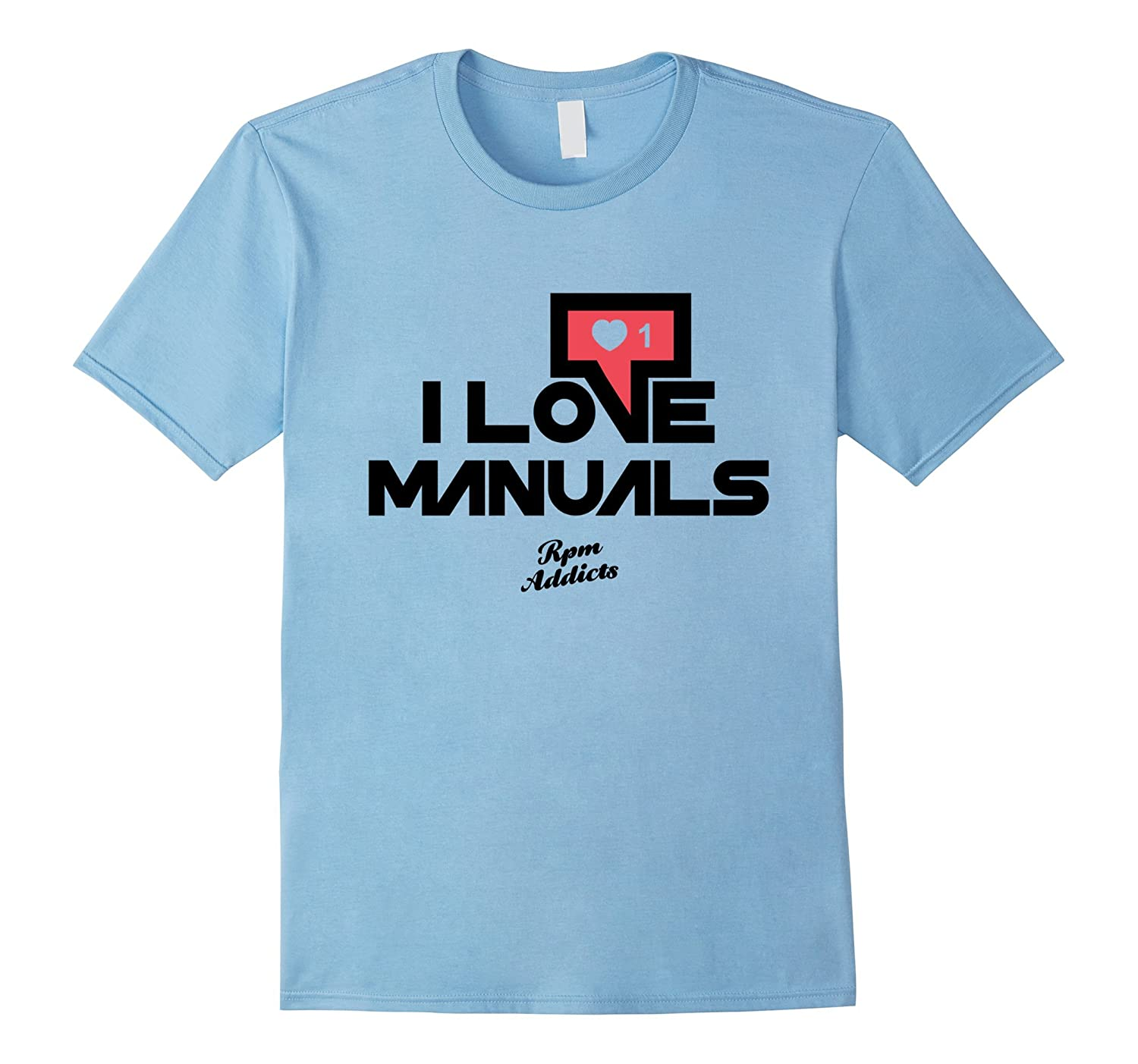 LOVE MANUALS Social Media Shirt for Car Guys-Art