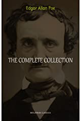 Edgar Allan Poe: The Complete Collection Kindle Edition