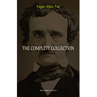 Edgar Allan Poe: The Complete Collection (English Edition)