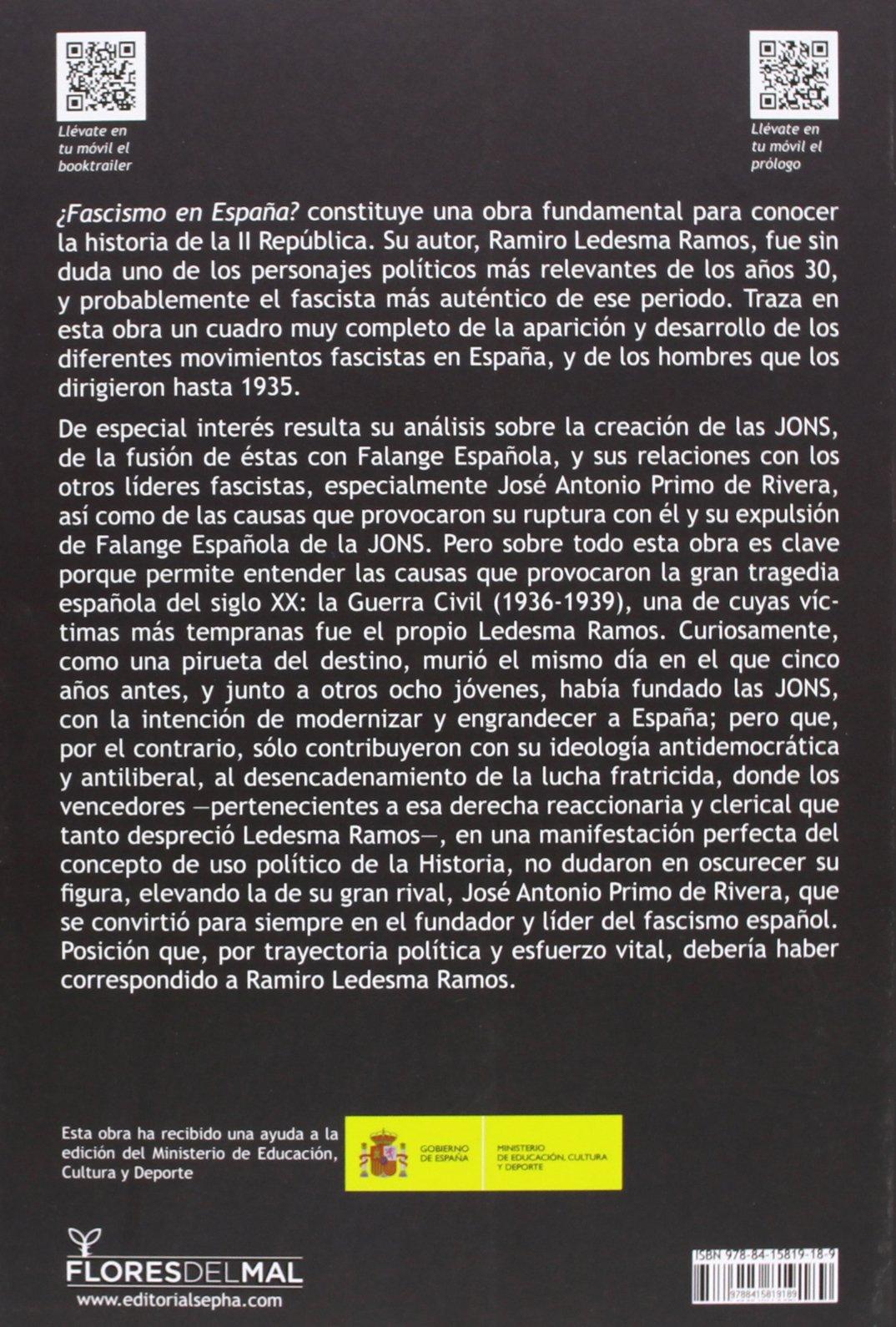 Fascismo en España? (Flores Del Mal): Amazon.es: Ledesma Ramos, Ramiro, Muñoz Bolaños, Roberto: Libros