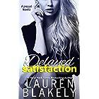 Delayed Satisfaction: (Always Satisfied Book 0.5)