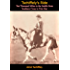 Tschiffely's Ride: Ten Thousand Miles in the Saddle from Southern Cross to Pole Star