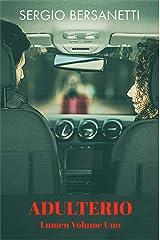Lumen Volume Uno: Adulterio (Lumen Logistics Vol. 1) (Italian Edition) Kindle Edition