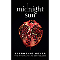 Midnight Sun (Twilight series Book 5)