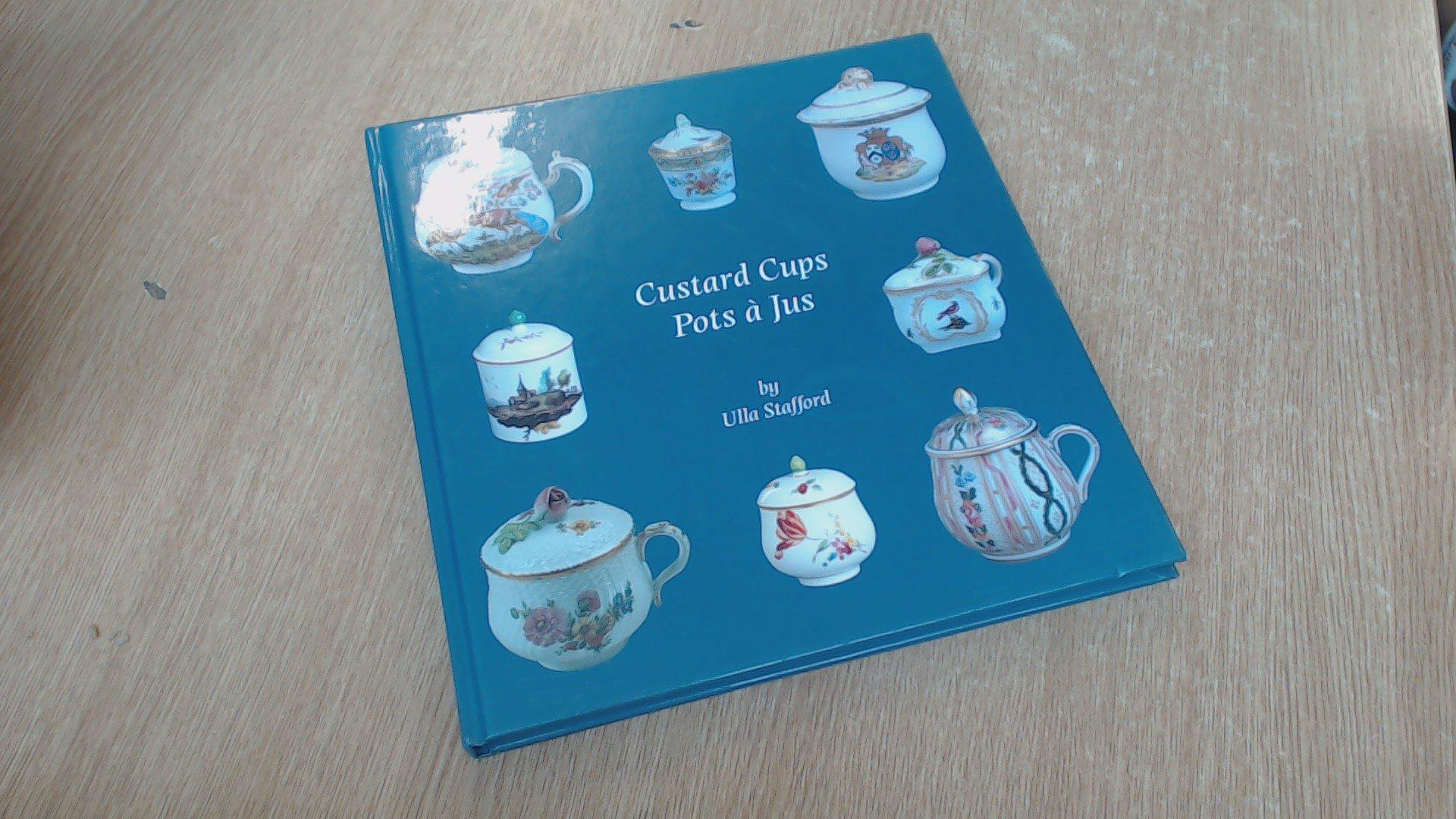 Read Online Custard Cups: Pot a Jus pdf epub