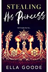 Stealing His Princess Kindle Edition
