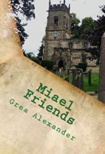 Miael: Friends