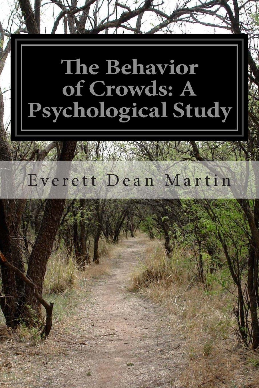Download The Behavior of Crowds: A Psychological Study ebook