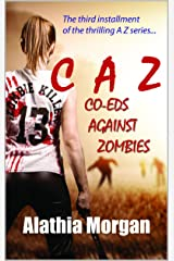 Co-Eds Against Zombies: (Against Zombies Series Book 3) Kindle Edition