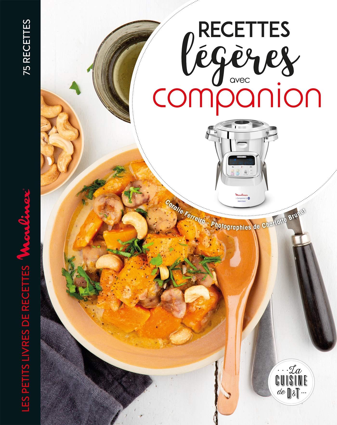 Companion recettes légères (Moulinex D&T): Amazon.es: Ferreira, Coralie: Libros en idiomas extranjeros