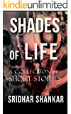Shades of Life: A Collection of Short Stories