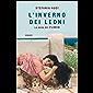 L'inverno dei Leoni (Italian Edition)
