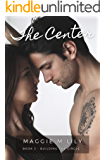 The Center: A Psychic Paranormal Romance (Building the Circle Book 3)