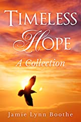 Timeless Hope A Collection Kindle Edition