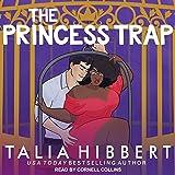 The Princess Trap: An Interracial Romance (The Dirty British Romance Series)