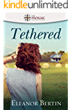 Tethered (The Ties that Bind Book 3)