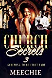 Church Secrets 3: Scheming to Bbe First Lady