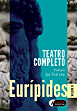 Eurípides - Volume 2: Teatro completo