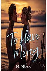 To Have Mercy Kindle Edition