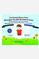 The Easiest Way to Grow (Book + CD) - El Camino Mas Facil Para Crecer (Libro + CD) (English and Spanish Edition) Hardcover