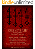 Scare Me to Sleep: Anthology of Horror Short Stories