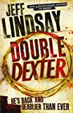 Double Dexter: A Novel: 6
