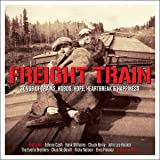 Freight Train [Double CD]