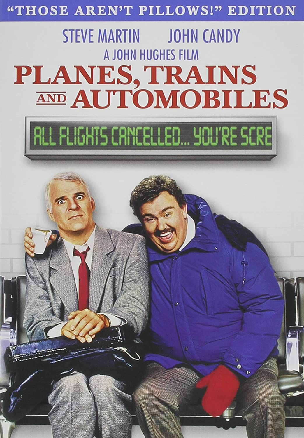 Planes, Trains and Automobiles (Those Aren't Pillows Edition)