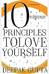 10 Principles To Love Yourself Kindle Edition