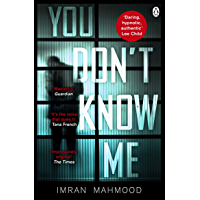 You Don't Know Me: 'A startlingly confident and deft debut' Tana French