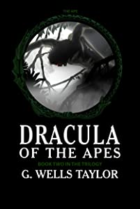 The Ape (Dracula of the Apes Book 2)