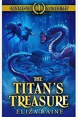 Olympus Academy: The Titan's Treasure Kindle Edition