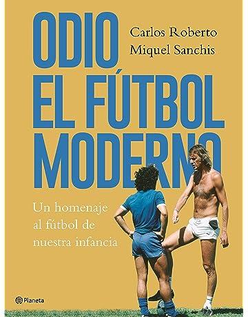 012d1b5d7d799 Odio el fútbol moderno  Un homenaje al fútbol de antaño ((Fuera de colección
