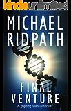 Final Venture: Power and Money Thriller: Book 4