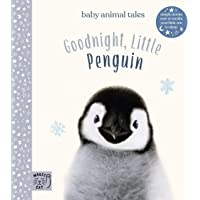 Goodnight, Little Penguin: Simple stories sure to soothe your little oneto sleep