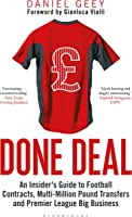 Done Deal: An Insider's Guide To Football