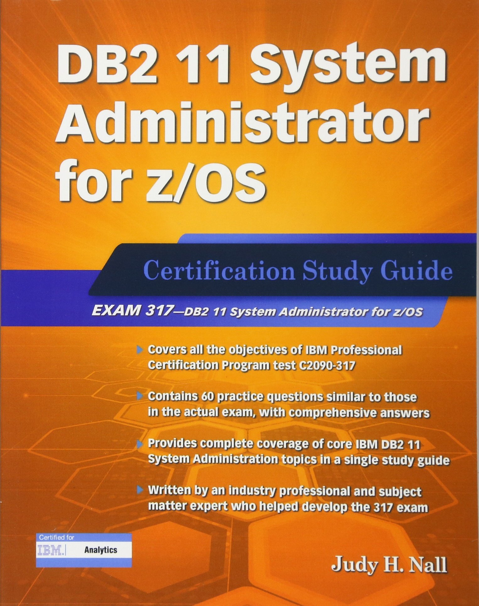 Db2 11 System Administrator For Zos Certification Study Guide