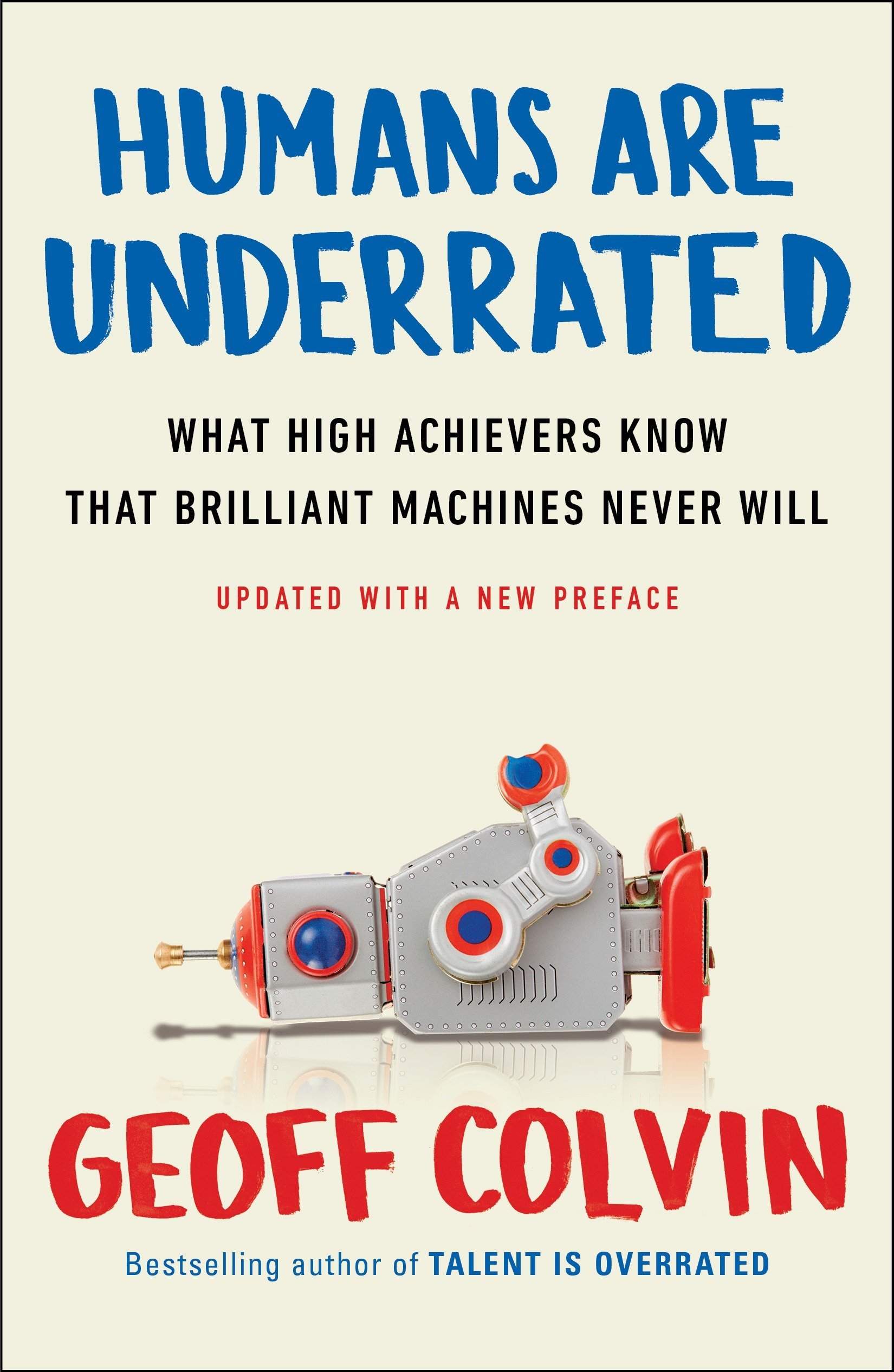 Amazon.com: Humans Are Underrated: What High Achievers Know That ...
