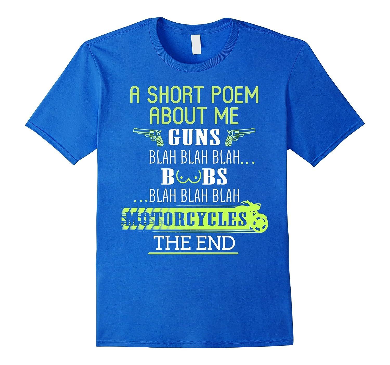 A Short Poem About Me Guns Motocycles – Bikers – Motor