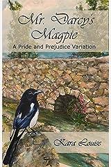 Mr. Darcy's Magpie