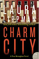 Charm City: A Tess Monaghan Novel Kindle Edition