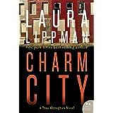Charm City: A Tess Monaghan Novel