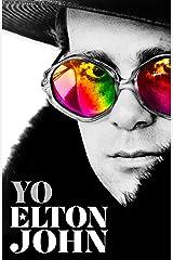 Yo. Elton John / Me: Elton John. Official Autobiography (Spanish Edition) Hardcover