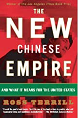 The New Chinese Empire: And What It Means For The United States Kindle Edition