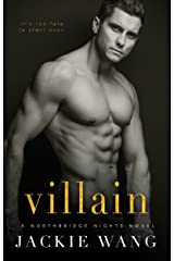 Villain: A Dark Romantic Thriller with Plot Twists You Won't See Coming (Northbridge Nights Book 2) Kindle Edition