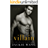 Villain: A Dark Romantic Thriller with Plot Twists You Won't See Coming (Northbridge Nights Book 2)
