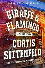 Giraffe & Flamingo Kindle Edition